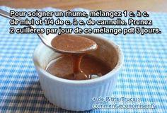 Savez-vous qu'une simple cuillère de miel mélangée à de la cannelle peut venir à bout d'un rhume en 1 ou 2 jours ? Il suffit d'en prendre 2 fois par jour pendant trois jours pour obtenir d...