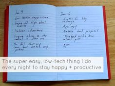 yes and yes: The Super easy, low-tech thing I do every night to stay happy + productive