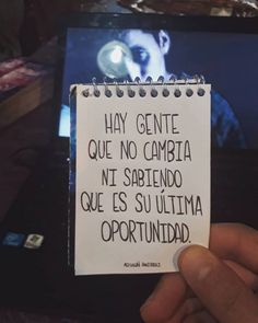 Hay gente que no cambia* Sad Quotes, Best Quotes, Love Quotes, Positive Phrases, Coaching, Inspirational Poems, Unique Quotes, Facebook Quotes, Qoutes About Love