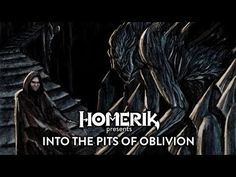 Into the Pits of Oblivion https://youtube.com/watch?v=6Rz-As6-tpc