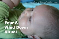The Four S Wind Down Ritual - helping baby more easily fall asleep. setting the stage, swaddle, sitting, shush pat,