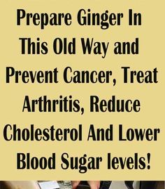 Prepare Ginger In This Old Way and Prevent Cancer, Treat Arthritis, Reduce Cholesterol And Lower Blood Sugar levels! – Healths World Weight Loss Goals, Fast Weight Loss, How To Lose Weight Fast, Low Blood Sugar Levels, Lower Blood Sugar, Lemon Water Diet, Health World, Extreme Diet, Lose 15 Pounds