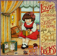 Love Of Learning Serenity Of Books Window Seat Fridge Magnet Mary Engelbreit Art I Love Books, Books To Read, Mary Engelbreit, Book Nooks, So Little Time, Book Lovers, Serenity, Book Art, Illustration Art
