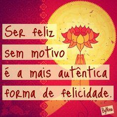 @instabyninas photo: Felicidade  to simples! #frases #feliz #instabynina #pensenisso