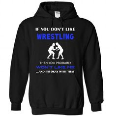 Okay I love wrestling T Shirts, Hoodies, Sweatshirts. CHECK PRICE ==► https://www.sunfrog.com/LifeStyle/Okay-I-love-wrestling-8632-Black-25130789-Hoodie.html?41382
