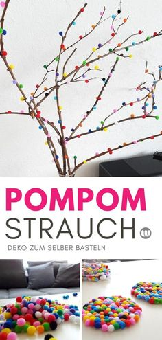 DIY: branches decorated with pompoms - brilliant eye-catcher! - DIY spring decoration: make pompom shrub decoration branches yourself Informations About DIY: Zweige - Decoration Branches, Diy For Kids, Crafts For Kids, Diy Paso A Paso, Spring Decoration, Room Deco, Manualidades Halloween, Diy Crafts To Do, Pom Pom Crafts