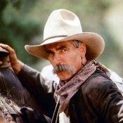 Sam Elliott...the perfect Westerns actor