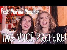 TAG: VOCÊ PREFERE!  (Feat. Marina Moschen) • Lua Blanco