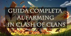 Guida completa Farming Clash of Clans