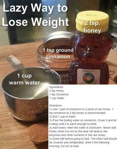 Lazy way to lose weight cinnamon honey and water metabolism lazy way to lose weight cinnamon honey and water metabolism lost weight and weight loss ccuart Image collections