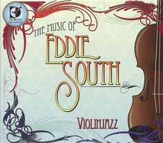 Eddie South - South: Music of Eddie South
