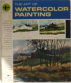 The Art of Watercolor Painting.