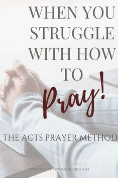 When you struggle with how to pray you may feel like you are missing something! How does everyone else know how to talk with God but you don't even know where to start. The ACTS Prayer Method is the perfect place to begin your prayer life! Acts Prayer, My Prayer, Prayer Topics, Night Prayer, Why Pray, How To Pray Effectively, Prayers For Strength, Prayer Times, Praying To God