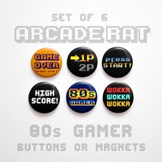 80s Gamer Buttons 1 inch or Magnets Set of 6 1 80s by johnwgolden