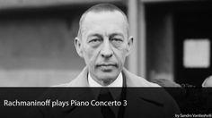 Rachmaninoff Itself plays his Piano Concerto 3 !