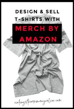 Design and sell T-shirts with Merch by Amazon. Work From Home Companies, Work From Home Jobs, Make Money From Home, Make Money Online, How To Make Money, Sell Your Stuff, Things To Sell, Home Business Organization, Extra Money