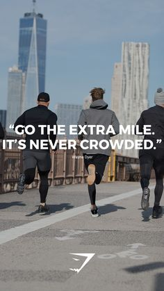 Go the extra mile. It's never crowded. - Wayne Dyer #quote #gymshark #WednesdayWisdom