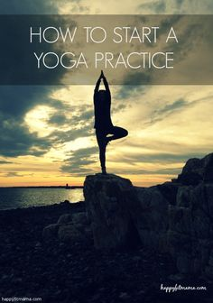 8 Ways to Start a Yoga Practice -Happy Fit Mama