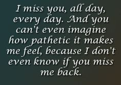 love quotes - I miss you...