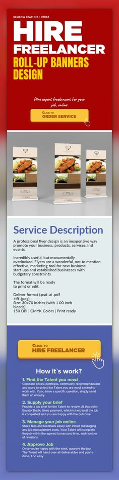 Roll-Up Banners Design Design & Graphics, Other   A professional flyer design is an inexpensive way promote your business, products, services and events.    Incredibly useful, but monumentally overlooked. Flyers are a wonderful, not to mention effective, marketing tool for new business start-ups and established businesses with budgetary constraints.    The format will be ready to print or edit:   ...