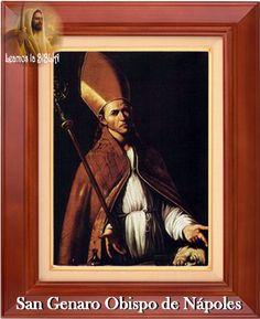 Leamos la BIBLIA: San Genaro Obispo de Nápoles