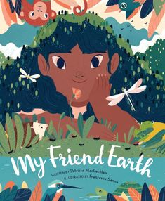 Booktopia has My Friend Earth by Patricia MacLachlan. Buy a discounted Hardcover of My Friend Earth online from Australia's leading online bookstore. Earth Book, Earth Day, Planet Earth, New York Times, Patricia Maclachlan, Jeaniene Frost, Kid Friendly Art, Westerns, Planet Books