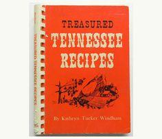 Treasured Tennessee Recipes  1972 by DustyDiggerLise on Etsy