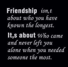 True Friendship!  Not the ones who were just there because of other people in your life.  Those are the ones who are superficial and will have no true friends in the end.