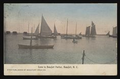 Postcard of Beaufort Harbor, N.C., showing several boats in the water. Addressed on verso to Miss Lucy Myers, Greensboro, N.C. and dated 21 September 1910. From the William E. Elmore Collection (#39), East Carolina Manuscript Collection, J. Y. Joyner Library, East Carolina University, Greenville, N.C.