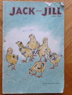 Jack and Jill Magazine Chicken Chicks Cover Janet Smalley April 1952