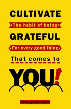 """""""Beinggrateful puts you inaninner statethat will energize you and everyone around you."""" @MaaHoda #EnergizedLeaders"""