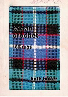Tartan Crochet - 180 Rugs by Kath Baker - Paperback - S/hand