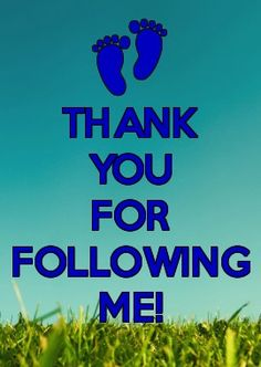 THANK YOU FOR FOLLOWING ME-CREATED BY DEBORAH