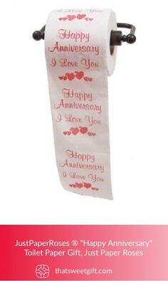 Happy Anniversary Toilet Paper Gift Thatsweetgift Great Gifts Funny
