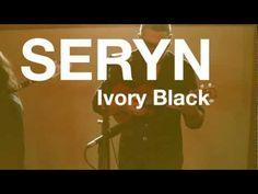 Seryn - Ivory Black   Sound On Film