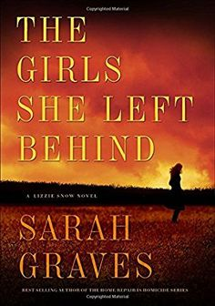 book cover of     The Girls She Left Behind