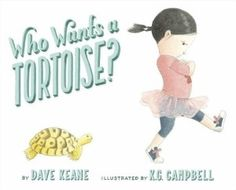 Starred review of Dave Keane and K. G. Campbell's Who Wants a Tortoise? by Julie Roach, July/August 2016 Horn Book Magazine