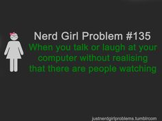 Nerd Girl Problems #135
