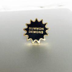 Summon Demons - Hard Enamel Pin by MetaMythic on Etsy