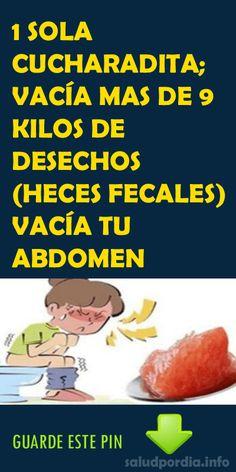 1 SOLA CUCHARADITA; VACÍA MAS DE 9 KILOS DE DESECHOS (HECES FECALES) VACÍA TU ABDOMEN - Salud por Día