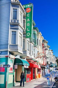 The Golden State: California - Row Of Buildings And Stores In North Beach District San Francisco by mitchell funk | California Feelings