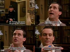 Sherlock Holmes - from sarcastic to interested in a heartbeat.