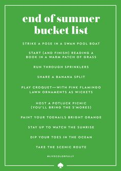 #charmcolorfully end summer on a high note with this bucket list.