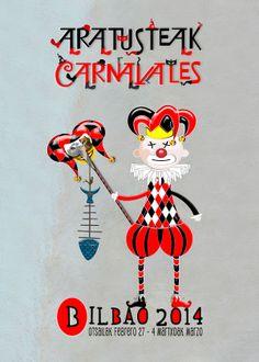 En Bilbao somos Carnaval. Finalista en el Concurso de Carteles de Carnavales de Bilbao 2014... #cartel #carnaval2014 #bilbao #party #carnaval