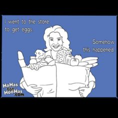 I always seem to do this. Especially at Wal-mart.
