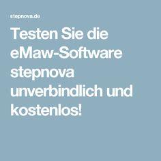 Testen Sie die eMaw-Software stepnova unverbindlich und kostenlos!