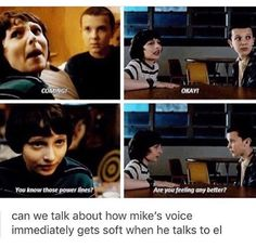 Well don't get me wrong this is cute but couldn't that have something to do with the fact that El is sitting right in front of him and if he shouted it would be kind of awkward? But no no I️ get what you're trying to do.