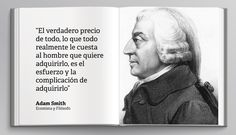 Adam Smith: Diez frases potentes del autor de 'La riqueza de las naciones'