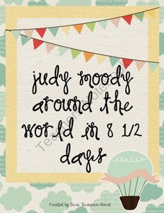 Judy Moody - Around the world in 8 and 1/2 days product from tward on TeachersNotebook.com