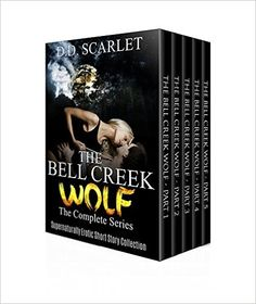 The Bell Creek Wolf - The Complete Series: Supernaturally Erotic Short Story Collection - Kindle edition by D.D. Scarlet. Literature & Fiction Kindle eBooks @ Amazon.com.